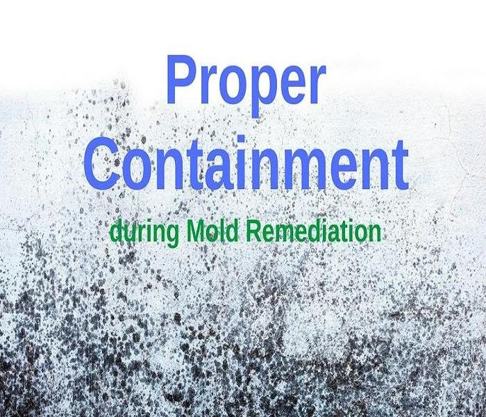Mold Remediation First Step to Mold Remediation - Proper Containment